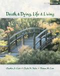 Death And Dying, Life And Living, With Infotrac