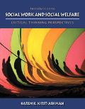Introduction to Social Work and Social Welfare With Infotrac Critical Thinking Perspectives