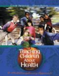 Teaching Children About Health A Multidisciplinary Approach