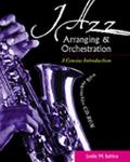 Jazz Arranging and Orchestration