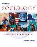 Sociology With Infotrac A Global Perspective
