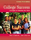 Your Guide to College Success Strategies for Achieving Your Goals, Concise Edition