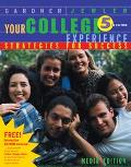 Your College Experience Strategies for Success Media Edition With Infotrac