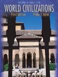 World Civilizations Volume II Since 1500
