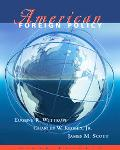 American Foreign Policy With Infotrac Pattern and Process