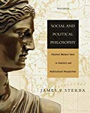 Social and Political Philosophy: Classical Western Texts in Feminist and Multicultural Persp...