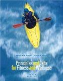 Principles and Labs for Fitness and Wellness (with Profile Plus  2006 CD-ROM, Personal Daily...