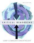 Critical Reasoning Understanding and Criticizing Arguments and Theories