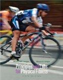 Principles and Labs for Physical Fitness (with Health, Fitness and Wellness Internet Explore...