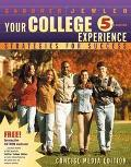 Your College Experience: Strategies for Success: Concise Media Edition