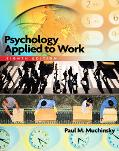 Psychology Applied to Work An Introduction to Industrial and Organizational Psychology