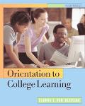 Orientation to College Learning With Infotrac