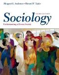Sociology Understanding a Diverse Society With Infotrac