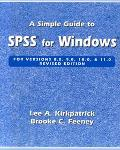 Simple Guide to SPSS for Windows for Versions 8.0, 9.0, 10.0, and 11.0