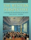 The Western Perspective: A History of Civilization in the West (with InfoTrac) Volume 2: The...