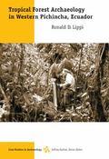 Tropical Forest Archaeology in Western Pinchinca, Ecuador