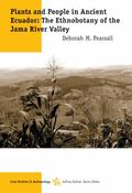 Plants and People in Ancient Ecuador Ethnobotany in the Jama River Valley