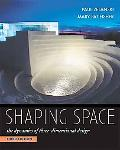 Shaping Space The Dynamics of Three-dimensional Design