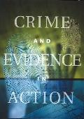 Crime And Evidence in Action