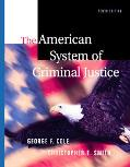 American System of Criminal Justice With Infotrac/Media Edition