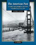 American Past With Infotrac A Survey of American History Since 1865