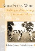 Rural Social Work Building and Sustaining Community Assests