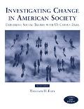 Investigating Change in American Society Exploring Social Trends With Us Census Data