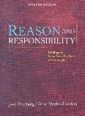 Reason And Responsibility Readings In Some Basic Problems Of Philosophy With Infotrac