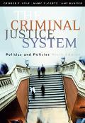 Criminal Justice System Politics and Policies