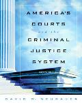 America's Courts and the Criminal Justice System (with CD-ROM and InfoTrac )