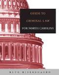 Guide To Criminal Law For North Carolina