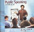 Public Speaking The Evolving Art