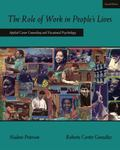 Role Of Work In People's Lives Applied Career Counseling And Vocational Psychology