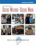 Introduction To Social Welfare And Social Work The U.s. In Global Perspective
