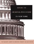 Guide To Criminal Procedure in New York