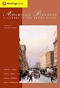 American Passages A History Of The United States With Infotrac And American Journey Online, ...