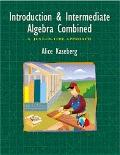Introductory and Intermediate Algebra Combined A Just in Time Approach