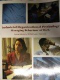 Industrial Organizational Psychology Managing Behavior at Work