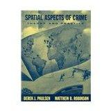 Spatial Aspects of Crime: Theory and Practice