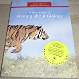 A Short Guide to Writing About Biology (Custom Edition for Youngstown State University)