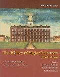 The History of Higher Education (Ashe Reader Series)