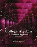 College Algebra: A Narrative Approach
