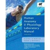 Human Anatomy & Physiology Laboratory Manual, Cat Version, Update (9th Edition)