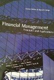 Financial Management Principles and Applications (Tenth Edition) Custom Edition for Baruch C...