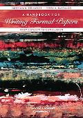A Handbook for Writing Formal Papers from Concept to Conclusion