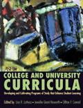 College and University Curriculum Developing and Cultivating Programs of Study That Enhance ...