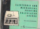Electronic and Mechanical Printing Calculator Course