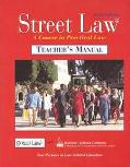 Street Law: A Course in Practical Law (Teacher's Edition/Manual)