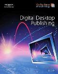 Digital Desktop Publishing The Business of Technology