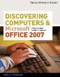 Discovering Computers and Microsoft Office 2007: A Fundamental Combined Approach (Available ...
